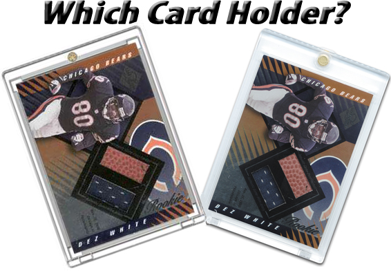 Which Card Holder?